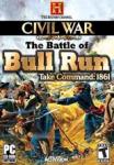 Civil War: The Battle of Bull Run: Take Command: 1861