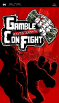 Gamble Con Fight