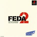 Feda 2: White Surge the Platoon