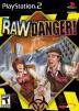 Raw Danger! Box