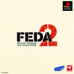 FEDA 2: White Surge the Platoon (Cyclones Best)