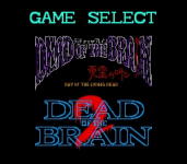 Dead of the Brain 1 & 2